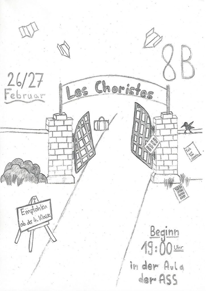 26. und 27.02. 2020 Klassenspiel der 8b: Les Choristes